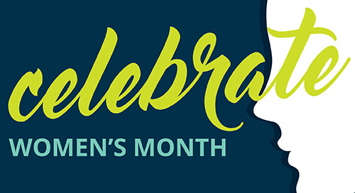 Celebrate Women's Month