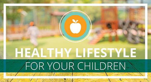 A Healthy Lifestyle for Your Children