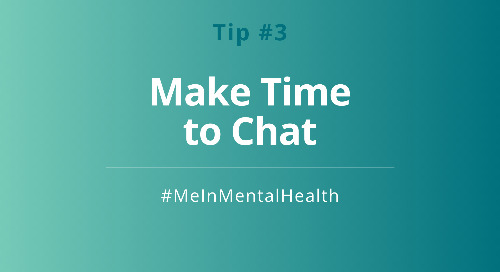 Tip 3: Make Time to Chat