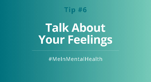 Tip 6: Talk about Your Feelings