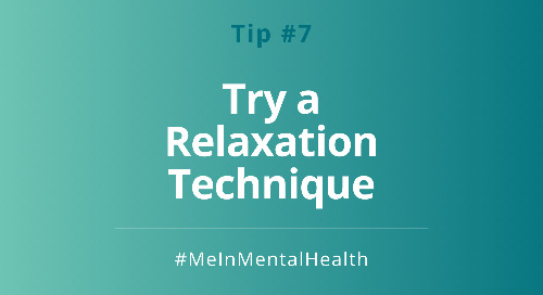 Tip 7: Try a Relaxation Technique