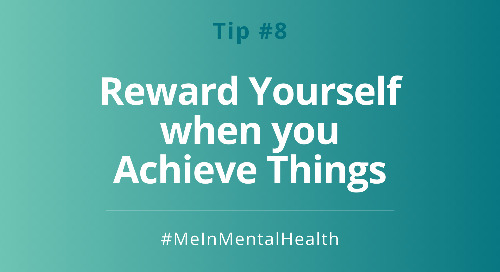 Tip 8: Reward Yourself when you Achieve Things