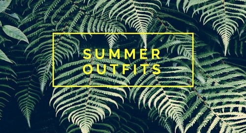 6 Summer Inspiration Outfits