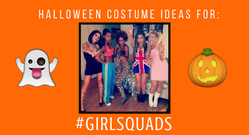#GIRLSQUAD Costume Ideas