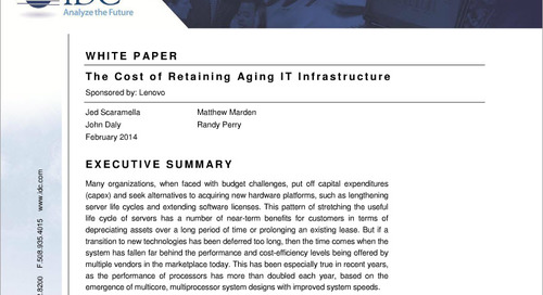 The Cost of Retaining Aging IT Infrastructure