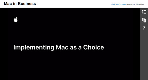 Implementing Mac as a Choice: On-Demand Webinar