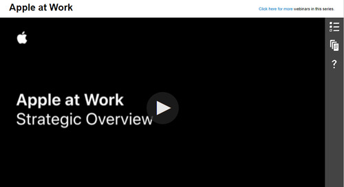 Apple at Work - Strategic Overview: On-Demand Webinar