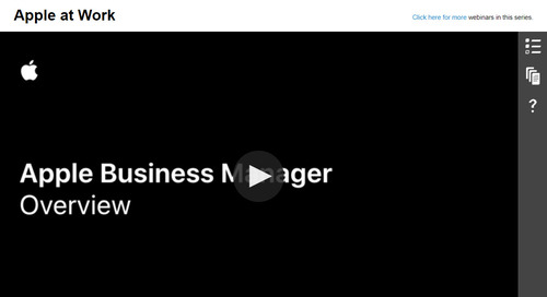 Apple at Work - Apple Business Manager: On-Demand Webinar