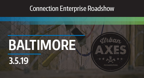 Connection Enterprise Roadshow Baltimore
