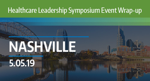 Healthcare Leadership Symposium 2019 Wrap-Up