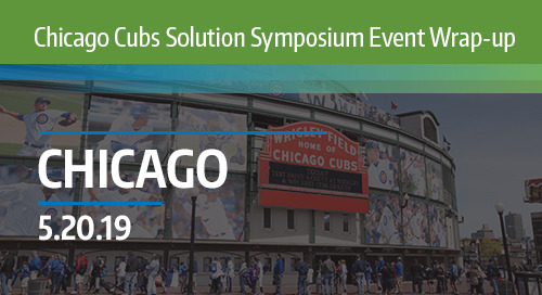 Chicago Cubs Solution Symposium 2019 Wrap-Up