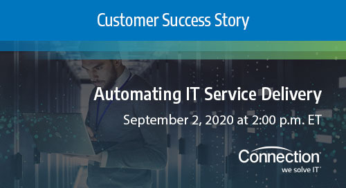 Customer Success Story: Automating IT Service Delivery