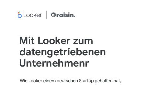 Raisin: Mit Looker zum datengetriebenen Unternehmen