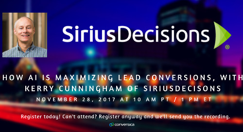How AI is Maximizing Lead Conversions, with Kerry Cunningham of SiriusDecisions