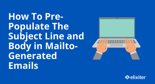 How To Pre-Populate the Subject Line and Body in Mailto-Generated Emails