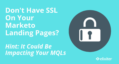 How Not Having SSL Could Be Impacting Your MQLs