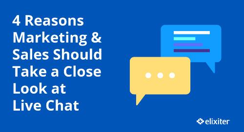 4 Reasons Marketing & Sales Should Take a Close Look at Live Chat