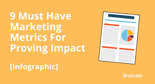9 Must Have Marketing Metrics For Proving Impact