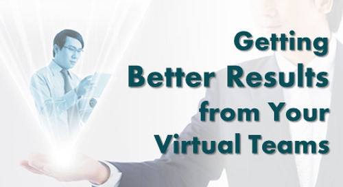 Getting Better Results from Your Virtual Teams