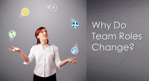 Why Do Team Roles Change? (And What Can I Do About It?)
