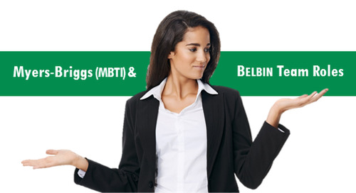 Myers-Briggs (MBTI) and Belbin Team Roles