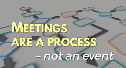 Treat meetings as an ongoing process, not isolated events