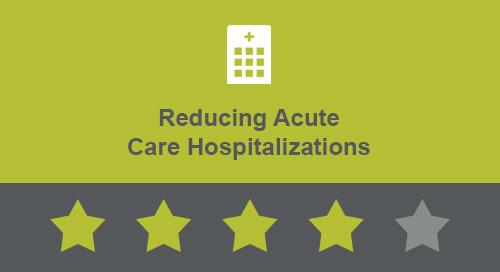 Reducing Acute Care Hospitalizations