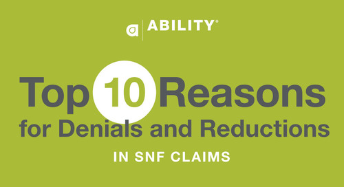 [Infographic] Top 10 Reasons for Denials and Reductions in SNF Claims