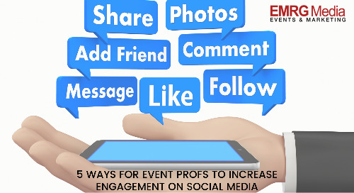 5 Ways for Event Profs to Increase Engagement on Social Media