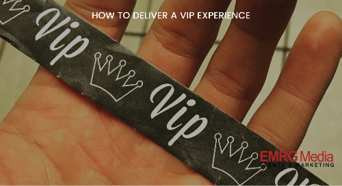 How to Deliver a VIP Experience