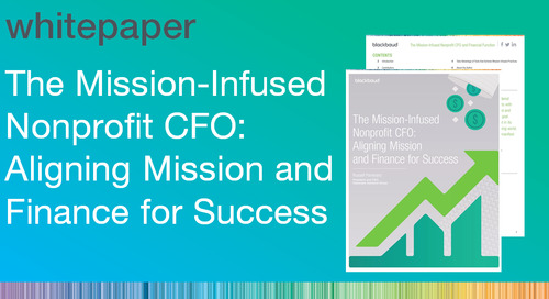 The Mission-Infused Nonprofit CFO: Aligning Mission and Finance for Success