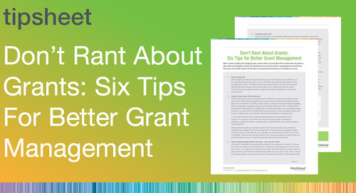 Don't Rant About Grants: Six Tips for Better Grant Management