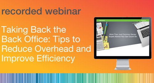 Taking Back the Back Office: Tips to Reduce Overhead and Improve Efficiency