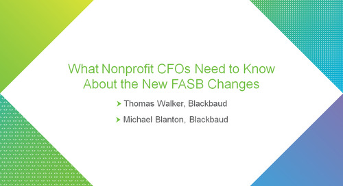 bbcon Encore: What Nonprofit CFOs Need to Know About the New FASB Regulations