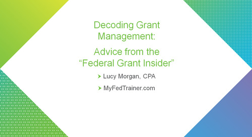 "Decoding Grant Management: Advice from the ""Federal Grant Insider"""