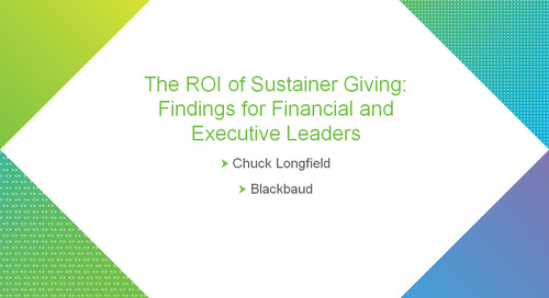 bbcon Encore: The ROI of Sustainer Giving for Financial and Executive Leadership