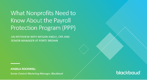 What Nonprofits Need to Know About the Paycheck Protection Program (PPP) With Megan Angle, CPA