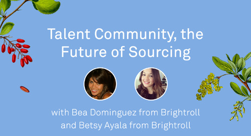 Talent Community: The Future of Sourcing