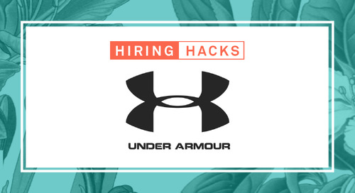 Under Armour's Formula for Data-Centric & Personalized Recruiting