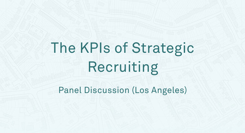 "Panel - ""The KPIs of Strategic Recruiting"" (LA Session)"