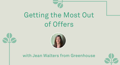 "Jean Walters - ""Getting the Most Out of Offers (in Greenhouse)"""
