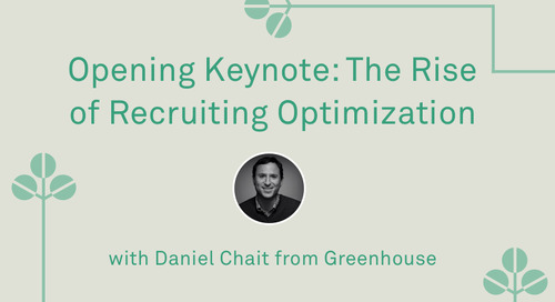 "Daniel Chait - ""Opening Keynote: The Rise of Recruiting Optimization"""