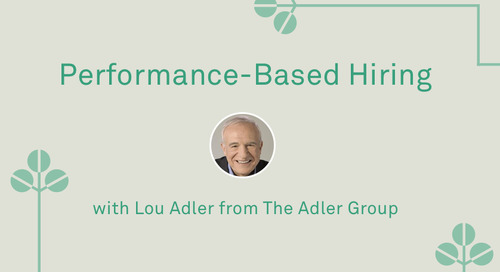"Lou Adler - ""Performance-Based Hiring"""