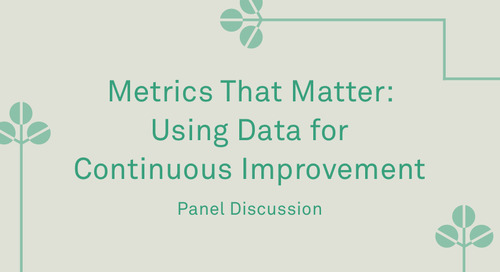 "Panel - ""Metrics That Matter: Using Data for Continuous Improvement"""