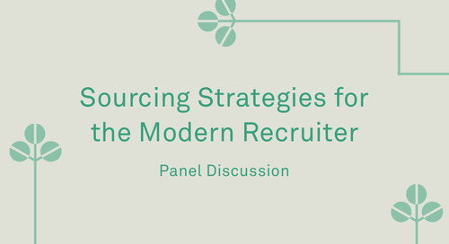"Panel - ""Sourcing Strategies for the Modern Recruiter"""