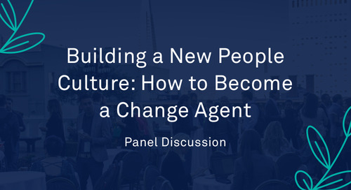 "Panel - ""Building a New People Culture: How to Become a Change Agent"""