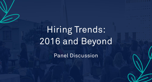 "Panel - ""Hiring Trends: 2016 and Beyond"""