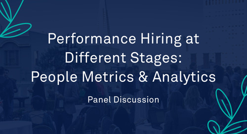 "Panel - ""Performance Hiring at Different Stages: People Metrics and Analytics"""