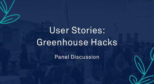 "Panel - ""User Stories: Greenhouse Hacks"""