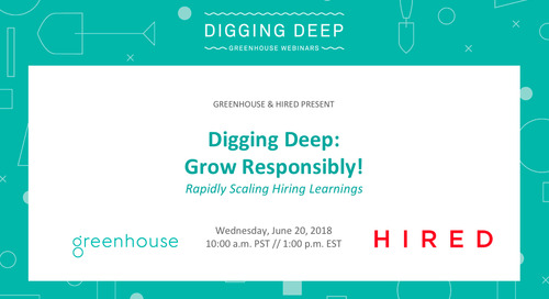 Grow Responsibly! Rapidly Scaling Hiring Learnings